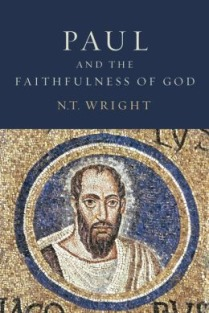 N.T. Wright, Paul and the Faithfulness of God, Fortress Press