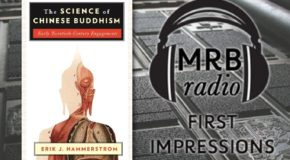 First Impressions #90: Erik Hammerstrom on the Science of Chinese Buddhism
